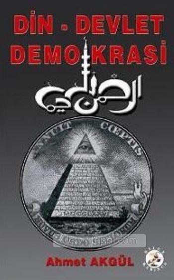 Din - Devlet - Demokrasi