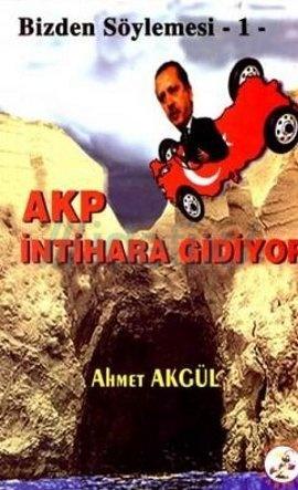 AKP İntihara Gidiyor - Bizden Söylemesi 1
